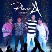 Do Meu Jeito (Ao Vivo) by Plano A