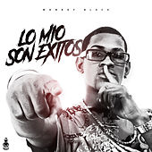 Lo Mío Son Exitos by Monkey Black