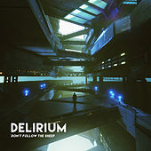 Delirium (Don't Follow the Sheep) by Computer Magic