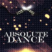 Absolute Dance - EP by Various Artists