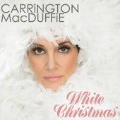 White Christmas by Carrington MacDuffie