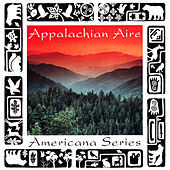 Spirit of America: Appalachia by Various Artists