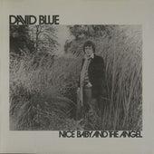 Nice Baby and The Angel de David Blue