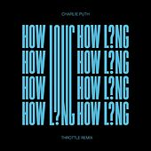 How Long (Throttle Remix) de Charlie Puth