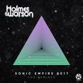 Sonic Empire 2017 (The Remixes) di Holmes & Watson
