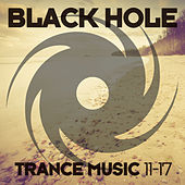 Black Hole Trance Music 11-17 von Various Artists
