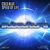 Speed of Life by Cold Blue