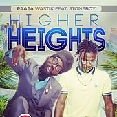 Higher Heights (feat. Stonebwoy) - Single de Paapa Wastik
