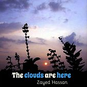 The Clouds Are Here by Zayed Hassan