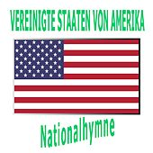 Vereinigte Staaten von Amerika - The Star-Spangled Banner - Amerikanische Nationalhymne ( Das sternenbesetzte Banne ) by Welt-Hymnen Orchester