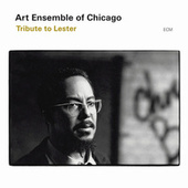 Tribute To Lester by Art Ensemble of Chicago