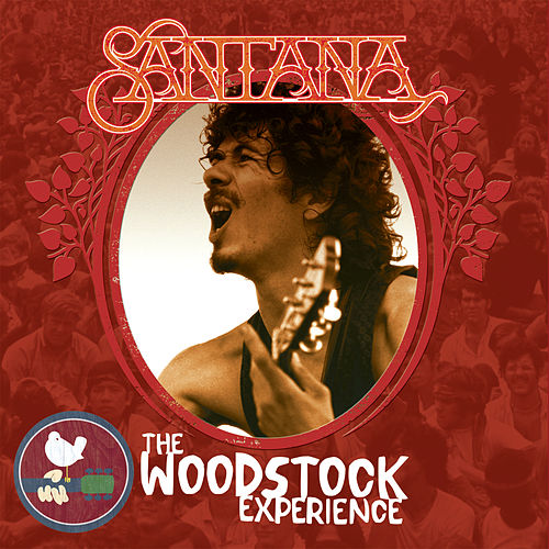 The Woodstock Experience by Santana