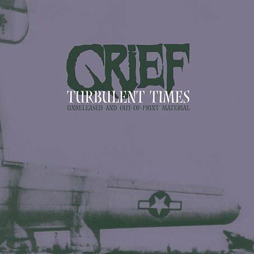 Turbulent Times by Grief