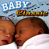 Baby Classic Vol.3 by Baby Classic Orchestra