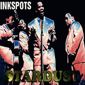 Stardust by The Ink Spots