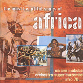 The Most Beautiful Songs of Africa by Various Artists