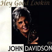Hey Good Lookin' de John Davidson