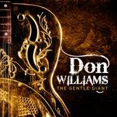 The Gentle Giant von Don Williams