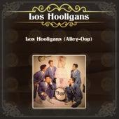 Los Hooligans (Alley-Oop) by Los Hooligans