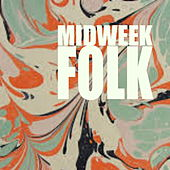 Midweek Folk de Various Artists