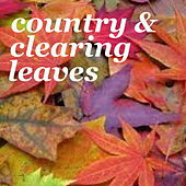 Country & Clearing Leaves de Various Artists