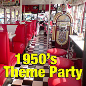 1950's Theme Party by Various Artists