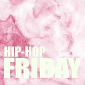 Hip-Hop Friday de Various Artists