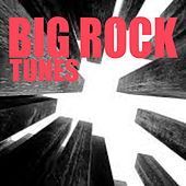 Big Rock Tunes by Various Artists