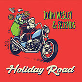 Holiday Road by John Wesley