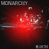 Birth de Monarchy