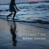 Borrowed Time by Nathan Johnson