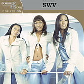 Platinum & Gold Collection de Swv