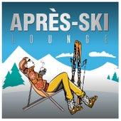 Après-Ski Lounge by Various Artists