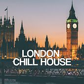 London Chill House von Various
