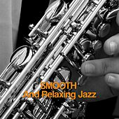 Smooth And Relaxing Jazz di Various