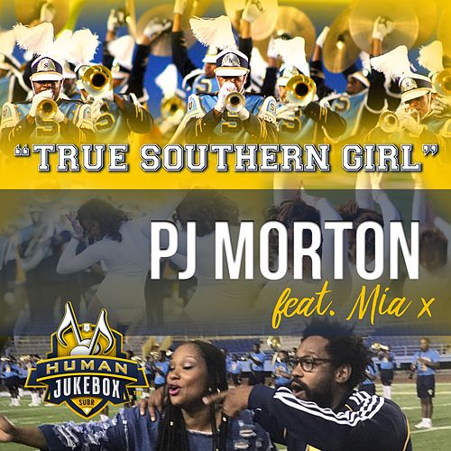 True Southern Girl (feat. Mia X & Human JukeBox) by PJ Morton