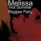 Hot Summer Reggae Party de Melissa (Pop)