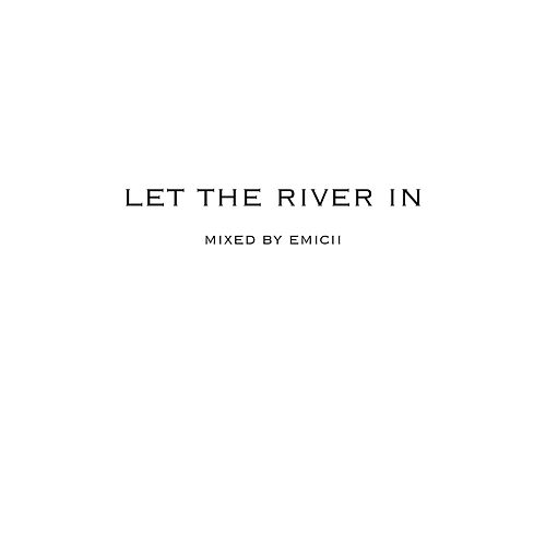 Let the River In di Emicii