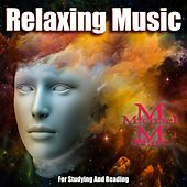 Relaxing Music for Studying and Reading de Michael Marc