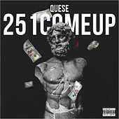 251 Come Up by Que$E
