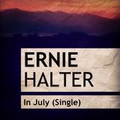 In July de Ernie Halter
