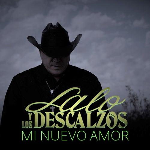 Mi Nuevo Amor by Lalo Y Los Descalzos