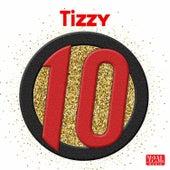 10 von Tizzy