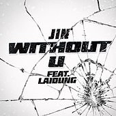 Without U by Jin