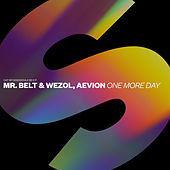 One More Day by Mr Belt and Wezol