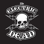 The Electric Dead by The Electric Dead