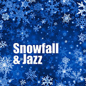Snowfall & Jazz by Various Artists