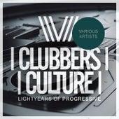 Clubbers Culture: Lightyears Of Progressive - EP de Various Artists