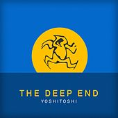 Yoshitoshi: The Deep End - EP by Various Artists