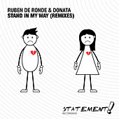 Stand In My Way (Remixes) by Ruben de Ronde